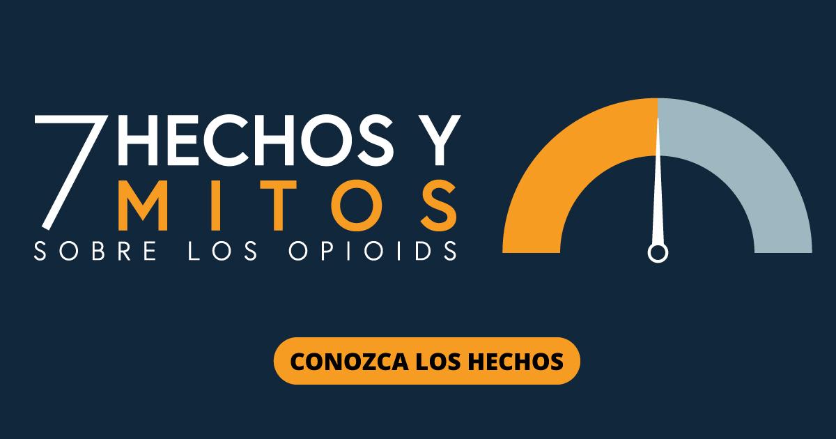 7 hechos y mitos sobre los opioides