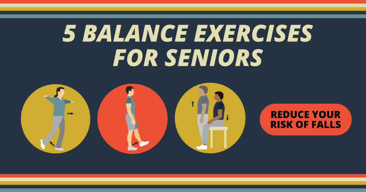 5 balance exercises for seniors. Reduce your risk of falls