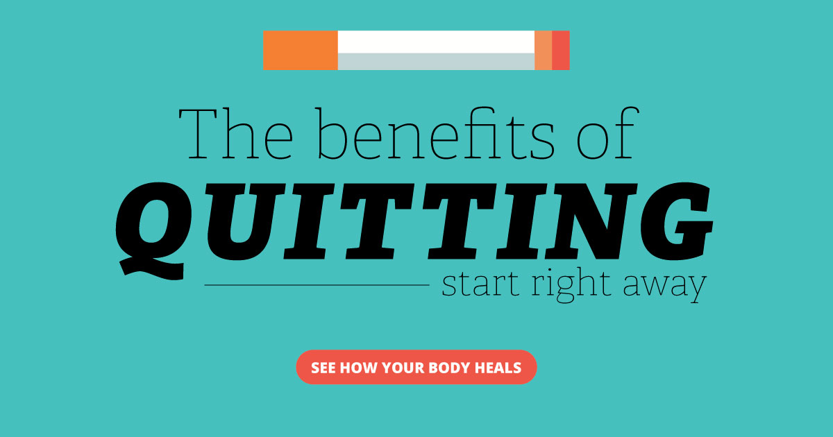 The benefits of quitting start right away. See how your body heals.