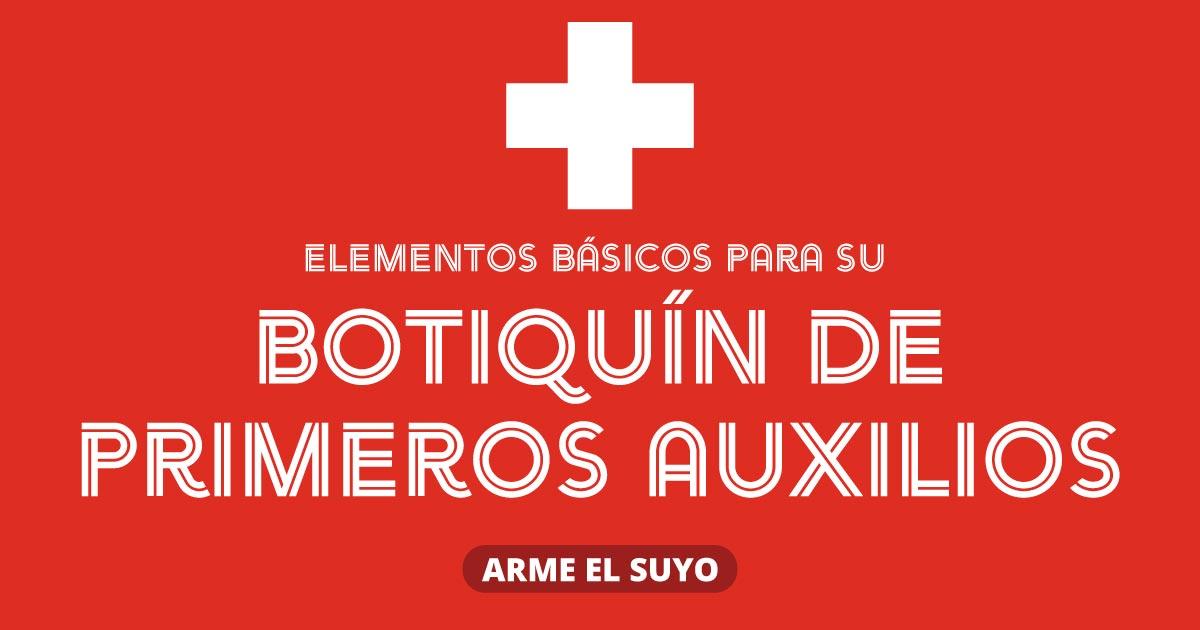 Elementos básicos para su botiquín de primeros auxilios. Arme el suyo.