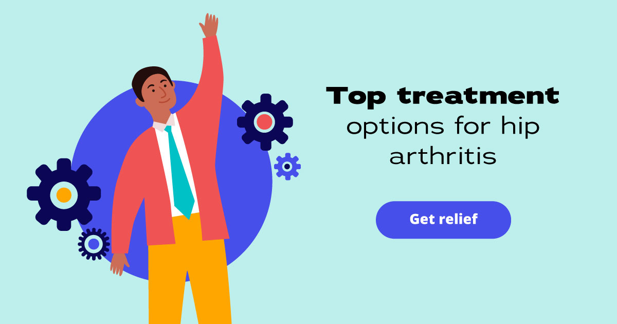 Top treatment options for hip arthritis. Get relief.