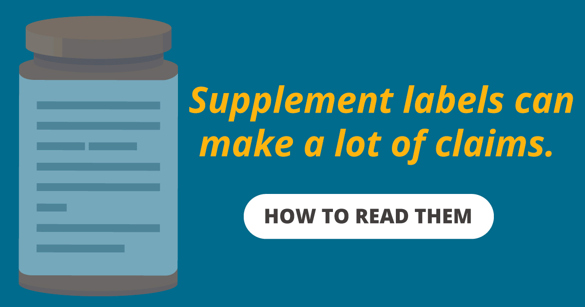 How to read a dietary supplement label.