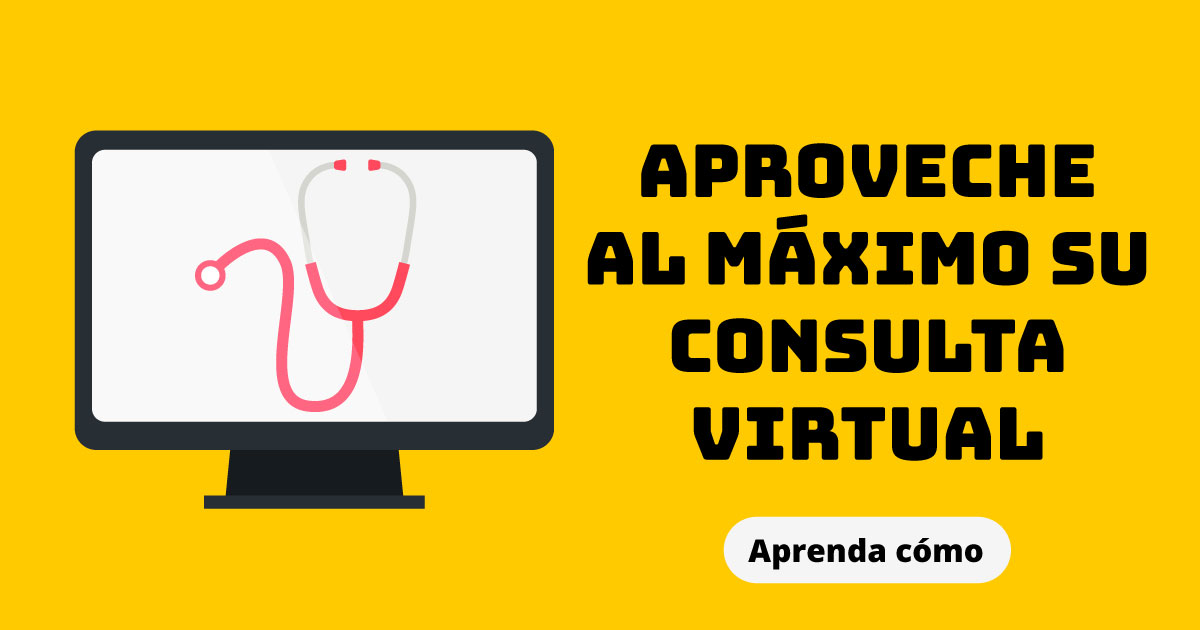 Aproveche al máximo su consulta virtual. Aprenda cómo.