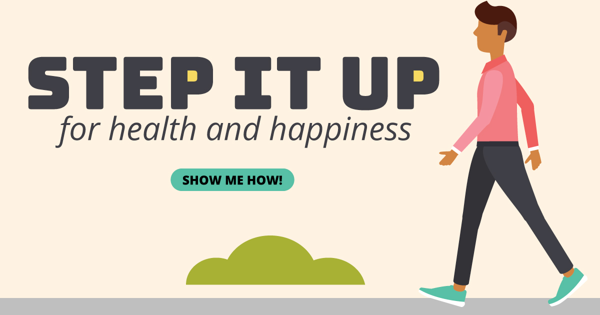 Step it up for health and happiness. Show me how!
